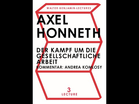 """Axel Honneth on """"The Working Sovereign"""" Walter-Benjamin-Lectures 2021 (Day 3)"""